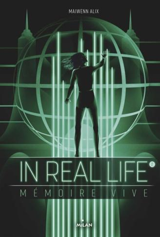 In real life T2 : mémoire vive