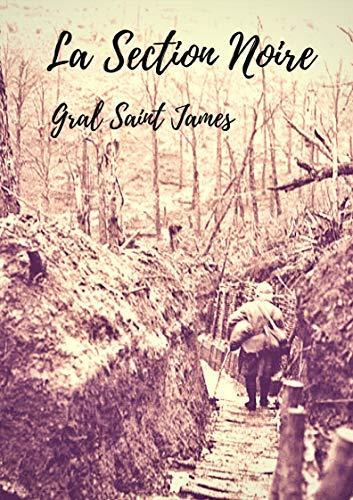 La section noire, roman de Gral Saint James