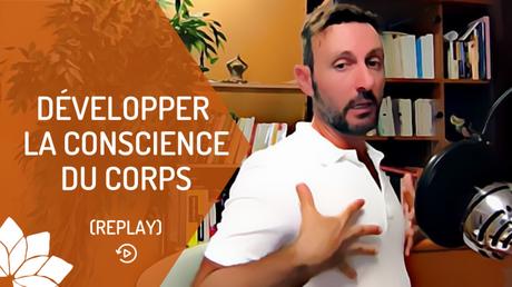 Développer la Conscience du Corps
