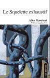 (Note de lecture), Alice Massénat, Le Squelette exhaustif, par Jean-Nicolas Clamanges