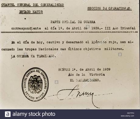 Déclaration officielle de Francisco Franco déclarer la fin ...