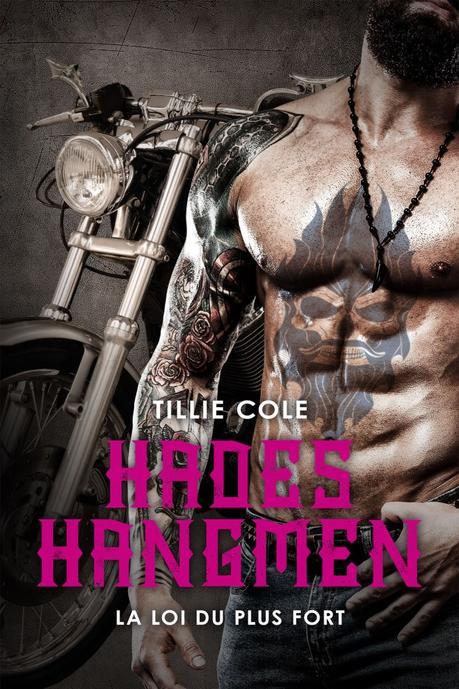 Hades Hangmen T07 : La Loi du plus fort de Tillie Cole