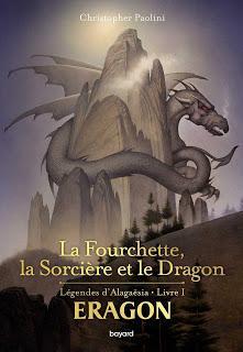 La Fourchette, la Sorcière et le Dragon de Christopher Paolini