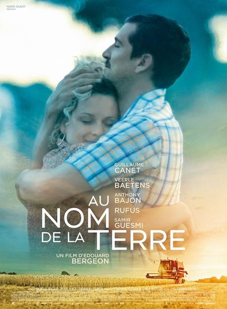AU NOM DE LA TERRE au Cinéma le 25 Septembre 2019 avec Guillaume Canet