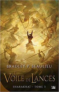 SHARAKHAI tome 3 : LE VOILE DES LANCE de Bradley P. Beaulieu