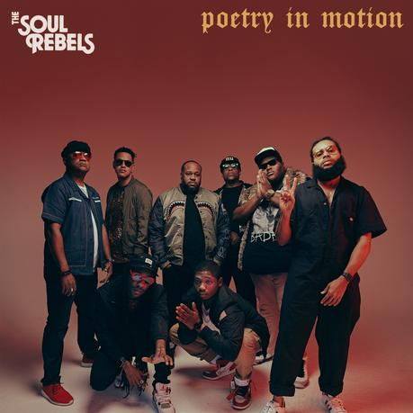 The Soul Rebels signe un retour en grande forme avec l'album Poetry in Motion