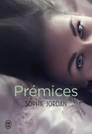 Prémices de Sophie Jordan
