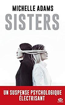 Sisters, roman suspense de Michelle Adams