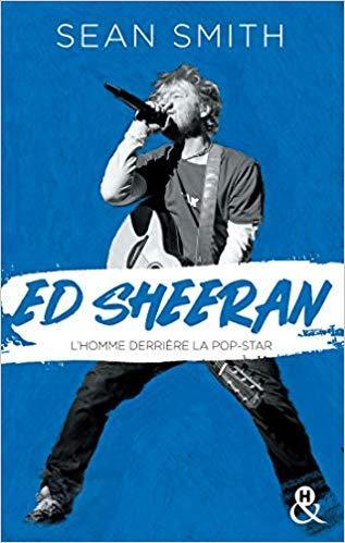 Mon avis sur la biographie d'Ed Sheeran par Sean Smith