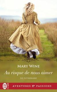 Les Sutherland tome 2 : Au risque de nous aimer de Mary Wine