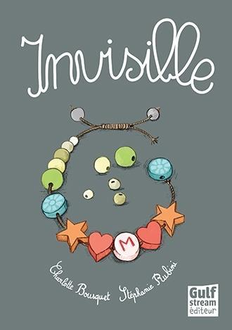 Invisible - Charlotte Bousquet & Stéphanie Rubini