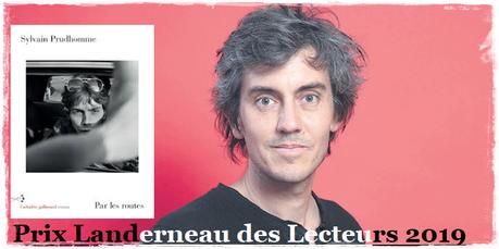 Le prix Landerneau des lecteurs 2019 pour Sylvain Prudhomme