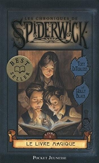 Les chroniques de Spiderwick, tome 1 – le livre magique [roman jeunesse]