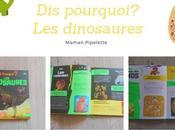 pourquoi? dinosaures