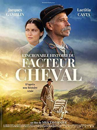 « L'incroyable histoire du facteur Cheval », commentaire
