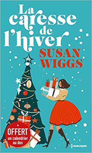 A vos agendas : Découvrez La caresse de l'hiver de Susan Wigg