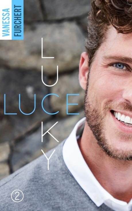 Lucky Luce #2 de Vanessa Furchert