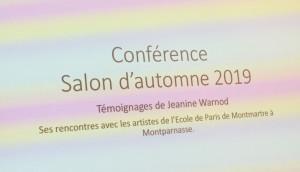 Salon d'Automne 2019  conférence de Jeanine WARNOD le 12 Octobre 2019