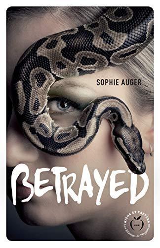 A vos agendas : (Re)Découvrez Betrayed de Sophie Auger