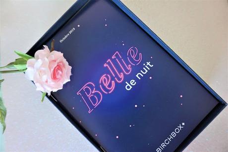 Soyez une Belle de Nuit avec Birchbox