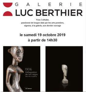 Galerie Luc   Berthier  « 1906 Déflagration de l'art nègre dans l'art moderne