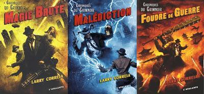 LES CHRONIQUES DE GRIMNOIR, Trilogie de Larry Correia
