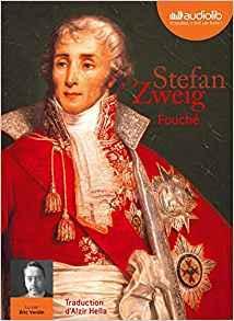Fouché de Stefan Zweig lu par Éric Verdin