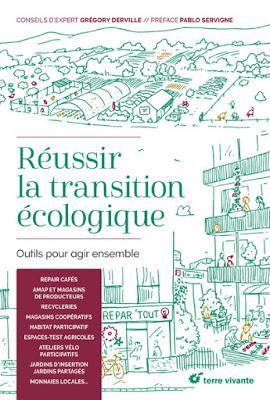 Réussir la transition écologique