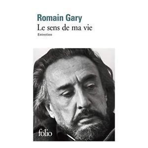 Le Sens de ma Vie, de Romain Gary