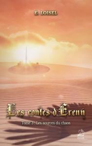 Les Contes d'Érenn, tome 3 : Les Sources du Chaos de E. Loisel
