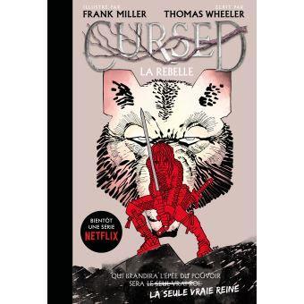 Mon avis sur : Cursed, la rebelle, (Thomas Wheeler)