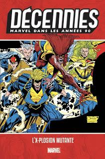 MARVEL DANS LES ANNEES 90 : L'X-PLOSION MUTANTE