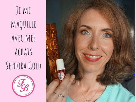 Je me maquille avec les produits de mon HAUL Sephora Gold