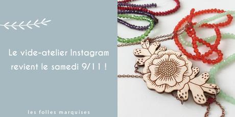 Le vide-atelier Instagram revient le 9 novembre !