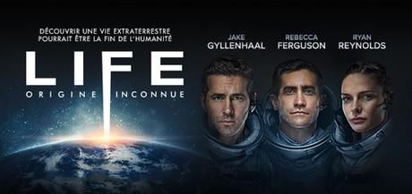 Cinéma : Life, Origine Inconnue (2017)