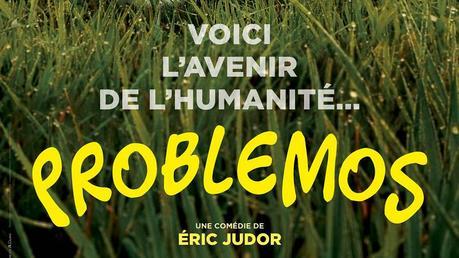 Cinéma : Problemos (2017)