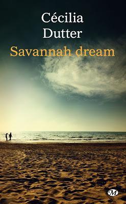 Lecture : Savannah Dream de Cécilia Dutter
