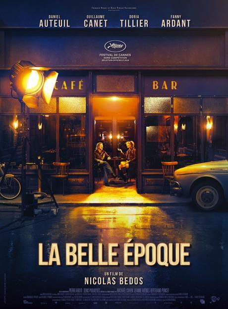 La Belle Epoque (2019) de Nicolas Bedos