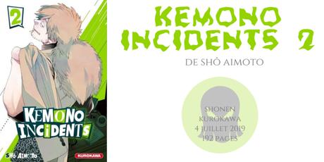 Kemono incidents #2 • Shô Aimoto