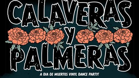 Mixtapes *Calaveras y Palmeras*,  9 Novembre 2019