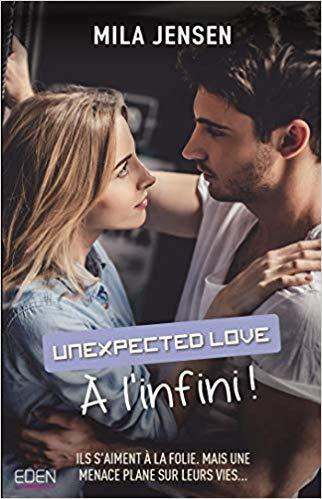 Mon avis sur Unexpected Love - A l'infini de Mila Jensen