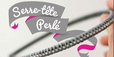 DIY : tuto pour créer un joli serre tête perlé