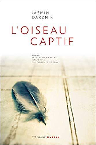 Oiseau captif, roman de Jasmin Darznik