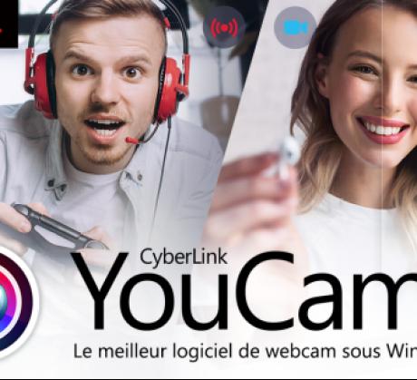 CyberLink présente YouCam 9 le meilleur logiciel de webcam pour Windows