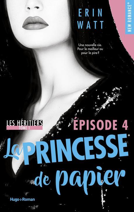 Mon avis sur : La Princesse De Papier  ( Erin Watt )