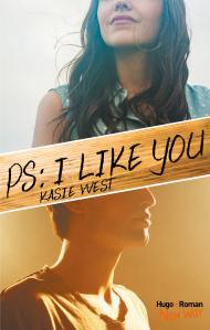 PS : I like you, Kasie West