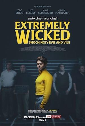 Extremely Wicked, Shockingly Evil and Vile (2019) de Joe Berlinger