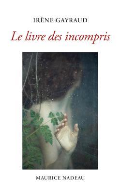 Irène Gayraud, Le Livre des incomprispar Angèle Paoli