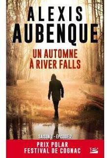Chronique du roman : Un automne à River Falls, Alexis Aubenque