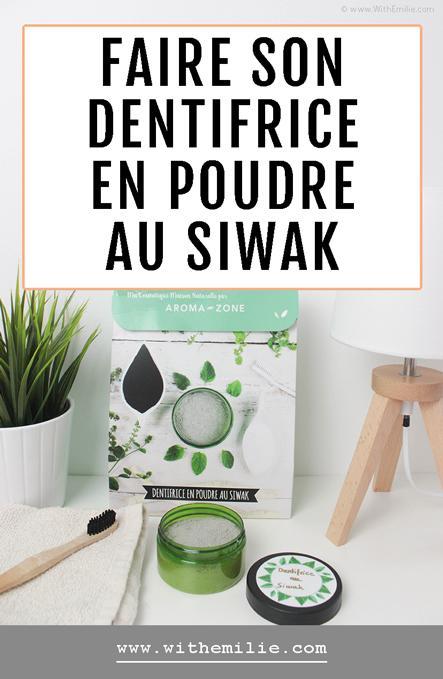 Faire son dentifrice en poudre maison au Siwak